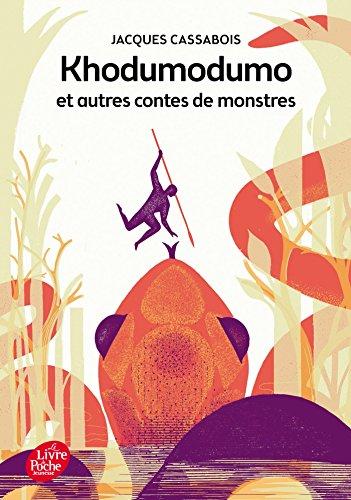 Khodumodumo et autres contes de monstres