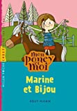 Marine et Bijou / Kelly McKain | McKain, Kelly. Auteur