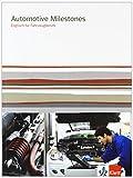 Automotive Beste Deals - Automotive Milestones: Englisch für Fahrzeugberufe