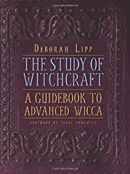 Study of Witchcraft: A Guidebook to Advanced Wicca