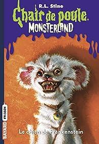 Monsterland, tome 4 : Le chien de Frankenstein par Robert Lawrence Stine
