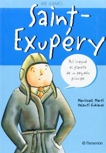 Me Llamo... Saint-Exupéry