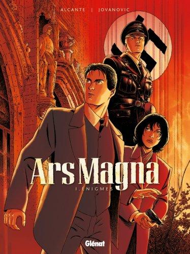 Ars Magna - Tome 01 : Énigmes par Alcante