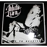 Fight to survive (1985) [Vinyl LP]