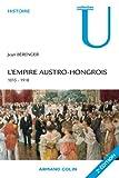 L'Empire austro-hongrois: 1815-1918