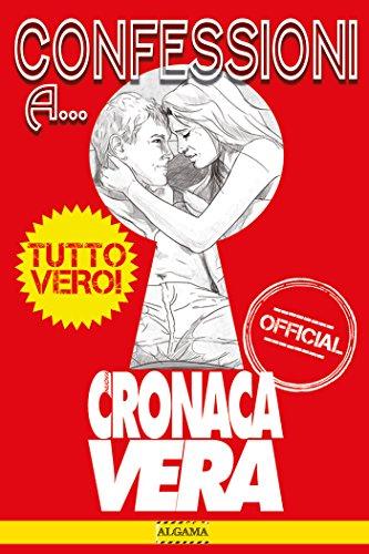 Confessioni-a-Cronaca-Vera