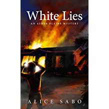White Lies (Asher Blaine Mystery Book 1) (English Edition)
