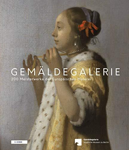 Europäische Kunst-malerei (Gemäldegalerie: 200 Meisterwerke der europäischen Malerei)