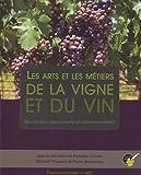 Les arts et les métiers de la vigne et du vin : Révolution des savoirs et des savoir-faire
