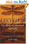 Oxygen: The molecule that made the wo...