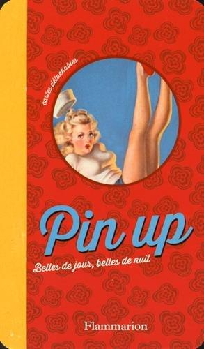 Pin up : Belles de jour, belles de nuit, cartes détachables
