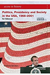 Access to History: Politics, Presidency and Society in the USA 1968-2001 Paperback