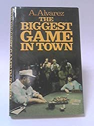 Biggest Game in Town, The by A. Alvarez (1983-07-18)
