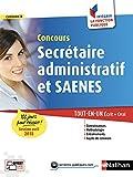 Concours Secrétaire administratif et SAENES. 100 jours pour réussir (session avril 2018). Tout en un écrit + oral...