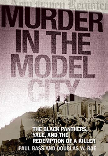 City: The Black Panthers, Yale, and the Redemption of a Killer ()