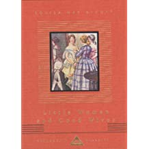 Little Women And Good Wives (Everyman's Library CHILDREN'S CLASSICS)