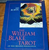 The William Blake Tarot: Of the Creative Imagination by Ed Buryn (1995-10-01)