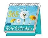 Aufstellkalender '365 Gute Gedanken': Mit Sprüchen! immerwährend