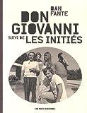 Don Giovanni - Suivi de Les initiés