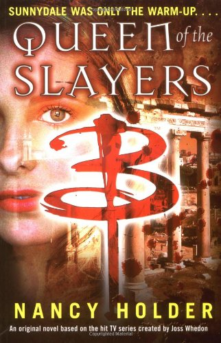 Queen of the Slayers (Buffy the Vampire Slayer)