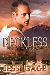 Reckless (Blue Collar Boyfriends Book 1)