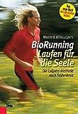 BioRunning: Laufen für die Seele: Die Luijpers-Methode nach Feldenkrais -