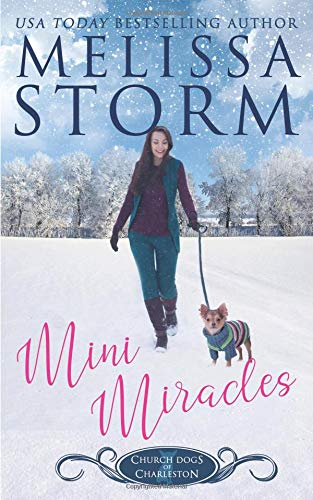 Mini Miracles (The Church Dogs of Charleston, Band 1)