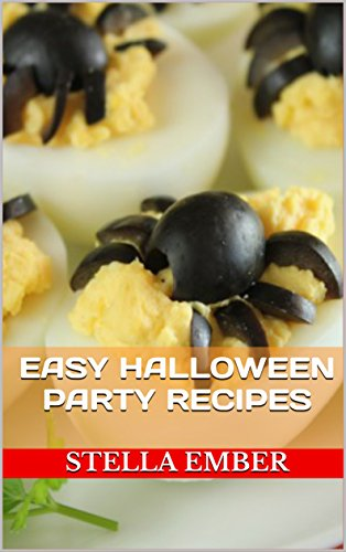 Easy Halloween Party Recipes (Halloween Food Book 1) (English Edition)