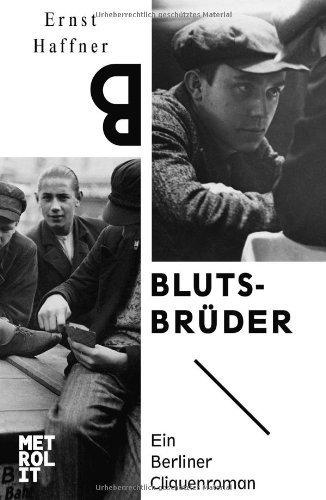 Blutsbrüder by Ernst Haffner (2013-08-19)