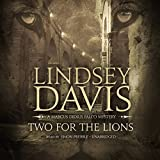 Two for the Lions: A Marcus Didius Falco Mystery (Marcus Didius Falco Mysteries, Book 10) (Marcus Didius Falco Mysteries (Audio)) by Lindsey Davis (2016-06-01)