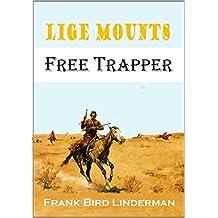 Lige Mounts: Free Trapper (English Edition)