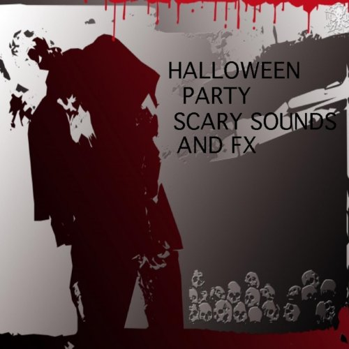 Halloween Party Scary Sounds and Fx Scene 1 Buried Alive