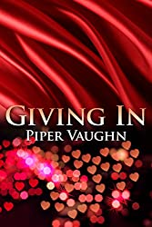 Giving In (Wanting Book 2)