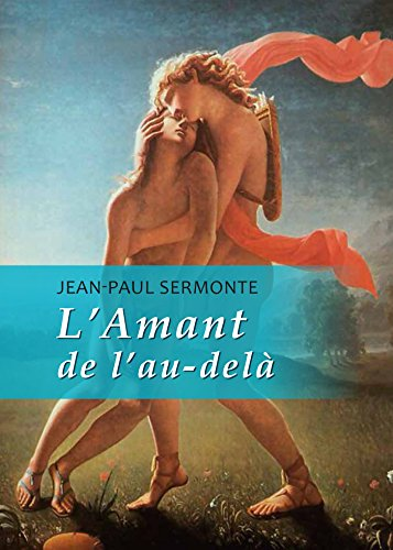 L'Amant de l'au-delà par Jean-Paul Sermonte