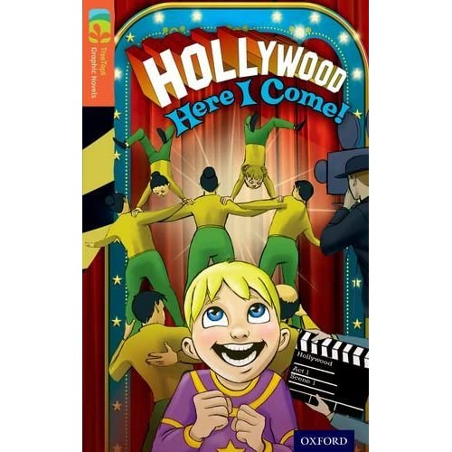[Oxford Reading Tree TreeTops Graphic Novels: Level 13: Hollywood Here I Come!] [By: Joan Jamieson, Gavin Ball (illustrator), Rob Ruffolo (illustrator), Jim Zubkavich (illustrator)] [January, 2014]