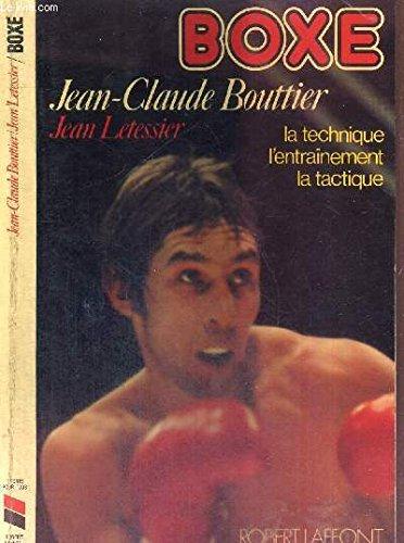 Boxe : La technique, l'entraînement, la tactique (Sports pour tous)