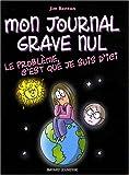 Telecharger Livres Mon journal grave nul Tome 6 Le probleme c est que je suis d ici Le journal de Jasmine Kelly (PDF,EPUB,MOBI) gratuits en Francaise