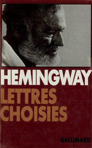 Lettres choisies: (1917-1961)