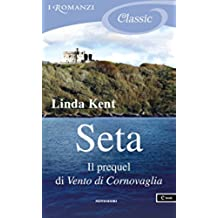 Seta (I Romanzi Classic)