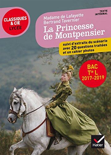 Mme de Lafayette/ B. Tavernier, La Princesse de Montpensier: programme de littérature Tle L bac 2018-2019 par Mme de Lafayette