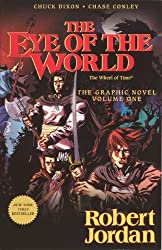 The Eye of the World: The Graphic Novel, Volume One (Wheel of Time Graphic Novels) by Robert Jordan (2013-05-28)