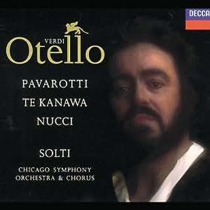 Verdi - Otello / Pavarotti . Te Kanawa . Nucci . CSO . Solti