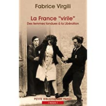 France virile : Des femmes tondues à la libération