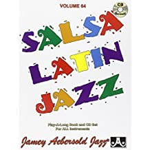 AEBERSOLD JAMEY - Tout instrument- Divers Auteurs - 64 Salsa Latin Jazz + Cd