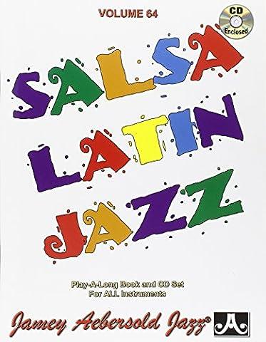 AEBERSOLD JAMEY - Tout instrument- Divers Auteurs - 64 Salsa
