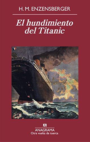 El hundimiento del Titanic (Otra vuelta de tuerca nº 49)
