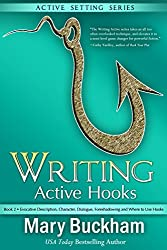 Writing Active Hooks Book 2:: Evocative Description, Character, Dialogue, Foreshadowing and Where to Use Hooks (English Edition)