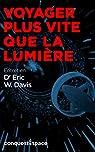 Voyager plus vite que la lumière: Entretien avec le Dr Eric W. Davis (Conquest.Space t. 5) par Tellier