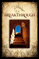 Breakthrough: The Return of Hope to the Middle East by Tom Doyle (2009-02-21)
