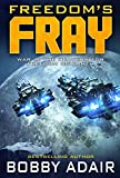 Freedom's Fray (Freedom's Fire Book 3)